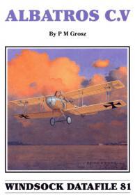 Albatros C.V история и чертежи самолёта (Windsock Datafile 81 by P.M. Grosz)