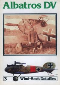 Albatros D.V чертежи и история самолёта (Windsock Datafile 3 by P.M.Grosz)