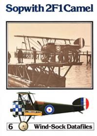 Sopwith 2F1 Camel чертежи самолета (Windsock Datafile 6 by P.M.Grosz)