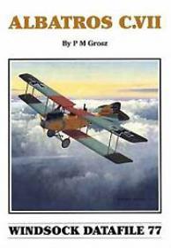 Albatros C.VII чертежи самолета (Windsock Datafile 77 by P.M.Crosz)